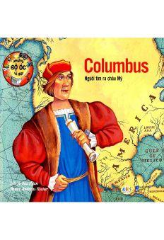 Những bộ óc vĩ đại: Columbus - Người tìm ra Châu Mỹ