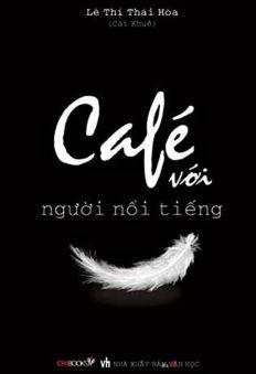 Cafe với người nổi tiếng