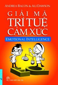 Giải mã trí tuệ cảm xúc