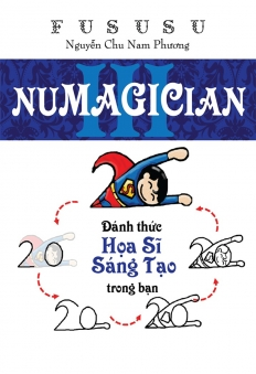 Numagician - Những Con Số Ảo Thuật (Tập 3) - Đánh thức họa sĩ sáng tạo trong bạn