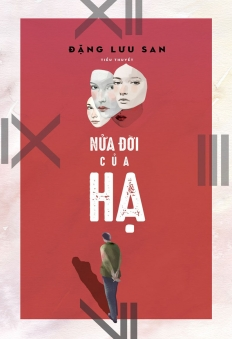 Nửa Đời Của Hạ