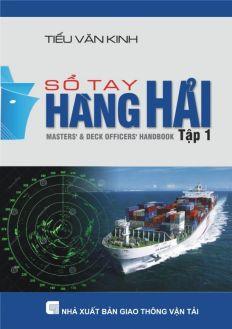 Sổ tay hàng hải - Tập 1 - Phần 1