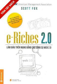 [Tóm tắt sách] e-Riches 2.0 - Làm giàu trên mạng bằng các công cụ Web 2.0