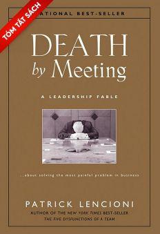 [Tóm tắt sách] - Chết vì hội họp