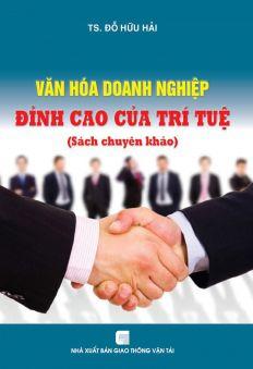 Văn hóa doanh nghiệp - Đỉnh cao của trí tuệ