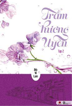 Trầm Hương Uyển (Tập 2)