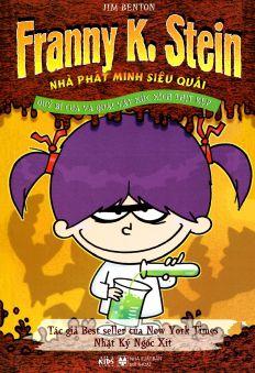 Quỷ bí cua và quái vật xúc xích thịt kẹp: Franny K.Stein - Nhà phát minh siêu quái