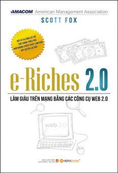 e-Riches 2.0 - Làm Giàu Trên Mạng Bằng Các Công Cụ Web 2.0