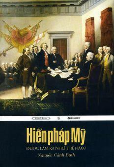 Hiến pháp Mỹ được làm ra như thế nào?
