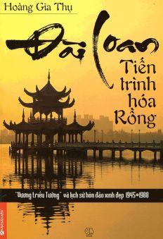 Đài Loan - Tiến Trình Hóa Rồng (