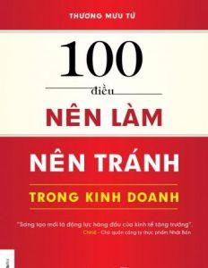 100 điều nên làm nên tránh trong kinh doanh (tập 2)