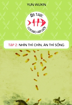 Ẩm Thực - Con Dao Hai Lưỡi (Tập 2): Nhìn Thì Chín, Ăn Thì Sống