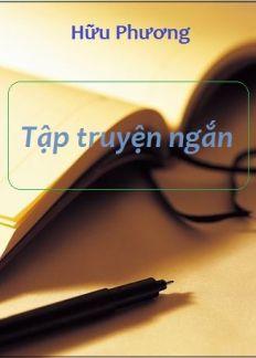 Tập truyện ngắn - Hữu Phương