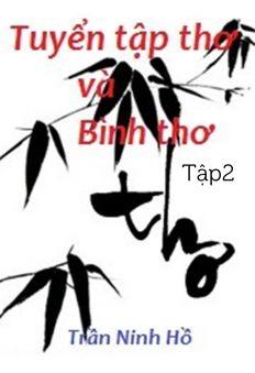 Tuyển tập thơ và bình thơ - Trần Ninh Hồ (Tập 2)
