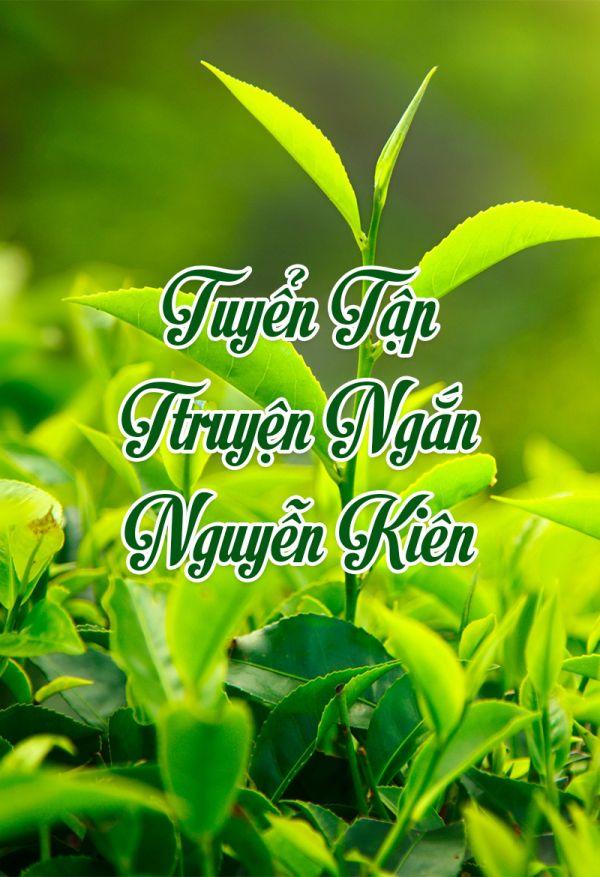 Tuyển tập truyện ngắn Nguyễn Kiên