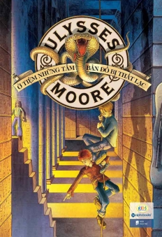 Ulysses Moore - Tập 2. Ở tiệm những tấm bản đồ bị thất lạc