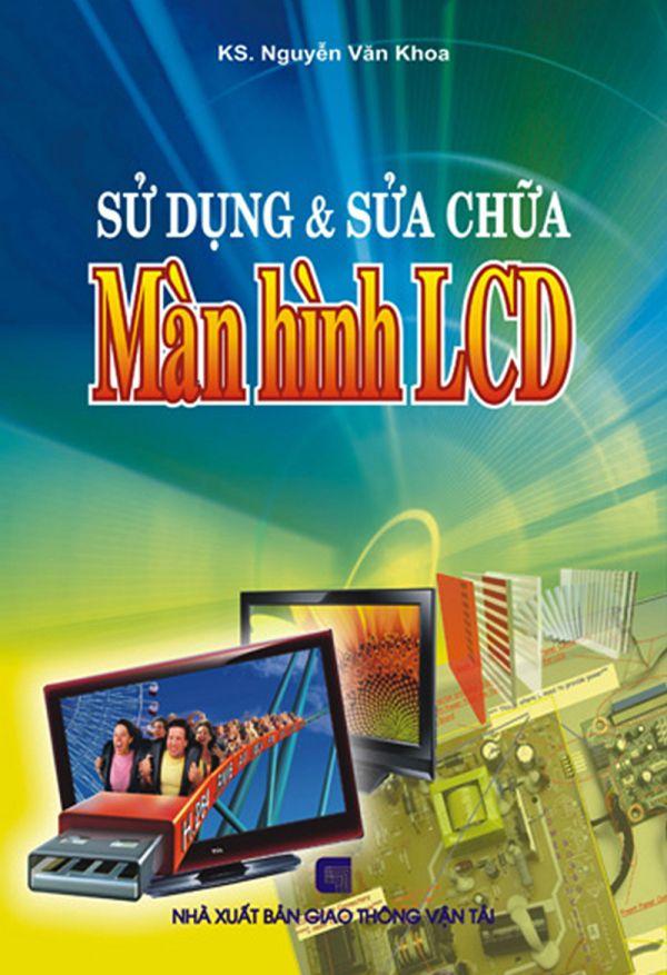 Sử dụng & sửa chữa màn hình LCD
