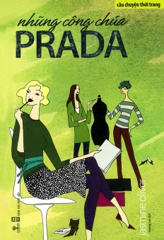 Câu chuyện thời trang - Những công chúa Prada