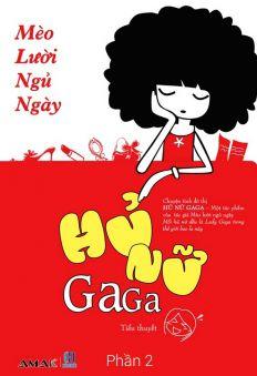 Hủ nữ Gaga (Tập 2)