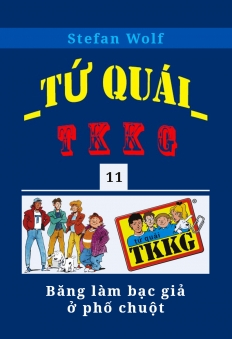 Tứ quái TKKG - Tập 11 - Băng làm bạc giả ở phố chuột