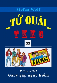 Tứ Quái TKKG - Tập 53 - Cứu Với! Gaby Gặp Nguy Hiểm
