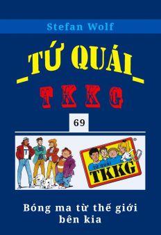 Tứ quái TKKG - Tập 69 - Bóng ma từ thế giới bên kia