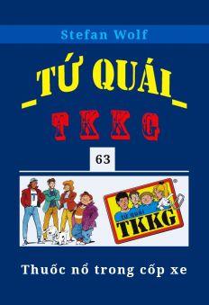 Tứ quái TKKG - Tập 63 - Thuốc nổ trong cốp xe