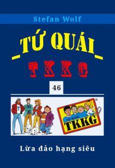 Tứ quái TKKG - Tập 46 - Lừa đảo hạng siêu