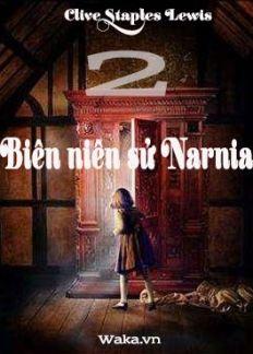 Biên niên sử Narnia - Phần 2
