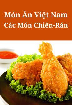 Món Ăn Việt Nam: Các Món Chiên - Rán