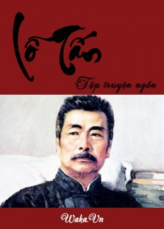 Tập truyện ngắn - Lỗ Tấn