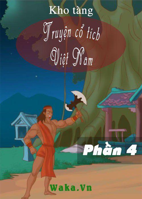 Kho tàng truyện cổ tích Việt nam - Phần 4