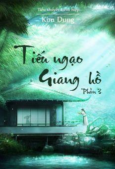 Tiếu Ngạo Giang Hồ - Phần 3