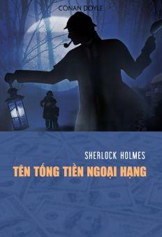 Thám Tử Sherlock Holmes - Tên Tống Tiền Ngoại Hạng