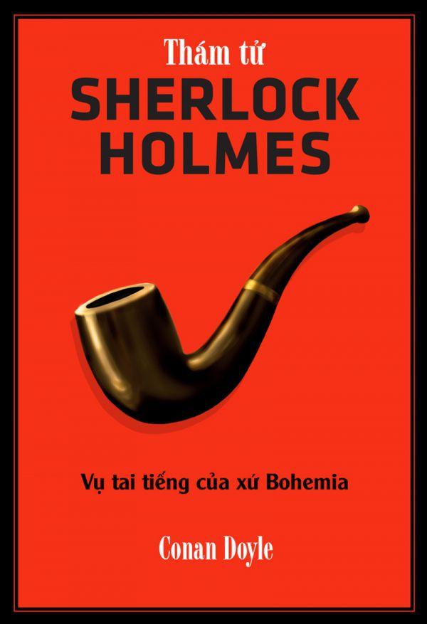 Thám tử Sherlock Holmes - Vụ tai tiếng của xứ Bohemia
