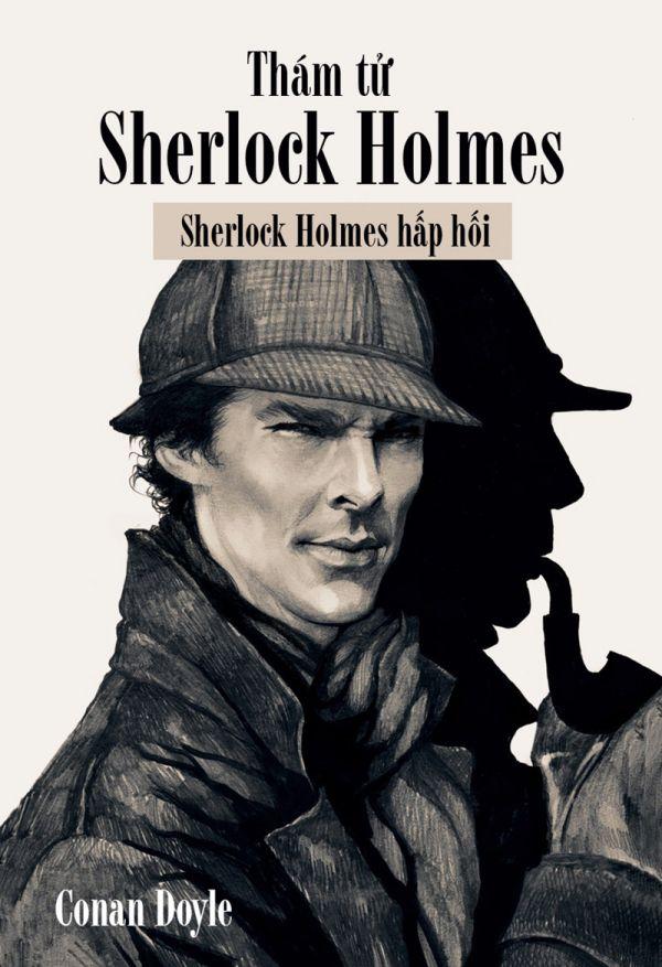 Thám Tử Sherlock Holmes - Sherlock Holmes Hấp Hối